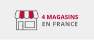 4 magasins en France